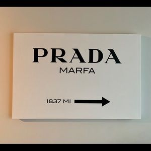 Other - Prada Marfa Canvas Sign